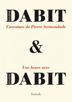 L'aventure de Pierre Sermondade - Eugene Dabit