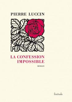 La Confession impossible - Pierre Luccin