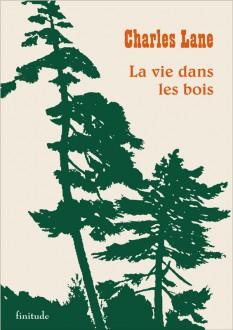 La vie dans les bois - Charles Lane