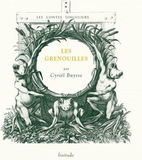 Les grenouilles - Cyriel Buysse