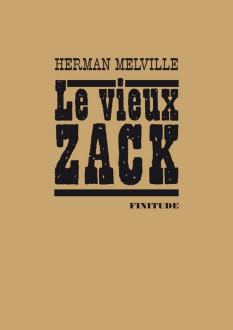 Herman Melville - Le vieux Zack