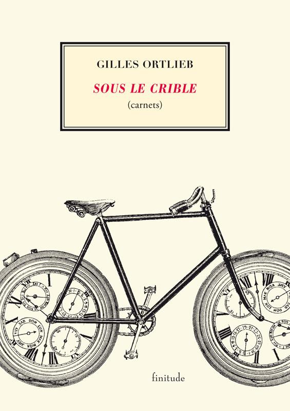 Gilles Ortlieb - Sous le crible