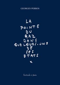 Georges Perros - La Pointe du raz dans quelques-uns de ses états