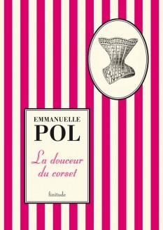 Emmanuelle Pol - La douceur du corset