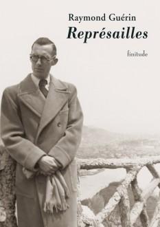 Représailles - Raymond Guérin