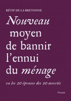 Nicolas Rétif de la Bretonne - Nouveau moyen de bannir l'ennui du ménage