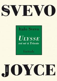 Italo Svevo - Ulysse est né à Trieste