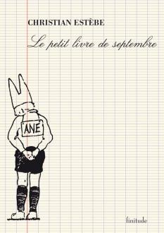 Le petit livre de septembre - Christian Estèbe
