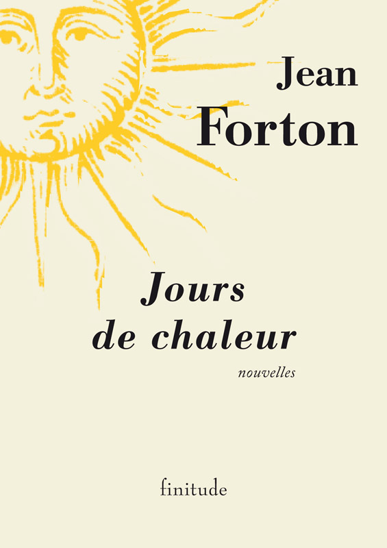 Jours de chaleur - Jean Forton
