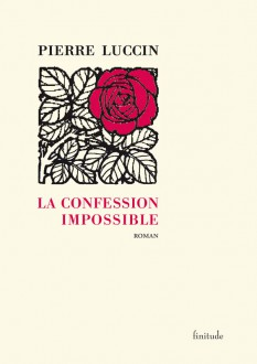 La Confession impossible - Pierre Luccin
