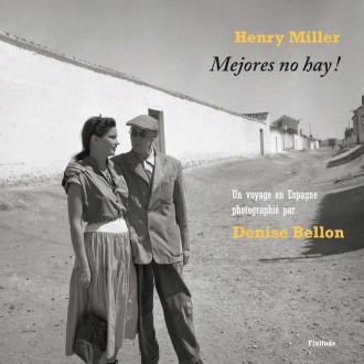 Henry Miller - Mejores no hay