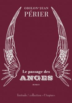 Odilin-Jean Périer - Le passage des anges