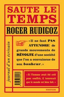 Roger Rudigoz - Saute le temps