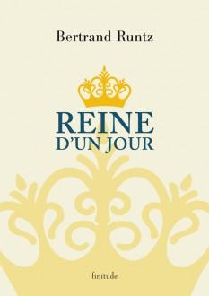Bertrand Runtz - Reine d un jour