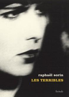 Raphaël Sorin - Les terribles