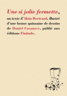 Une si jolie fermette - Alain Bertrand
