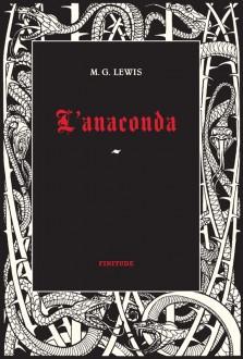 L'Anaconda par M.G. Lewis