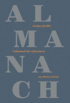 L'Almanach des réfractaires d'Evelyne Pieiller