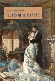 Louisa May Alcott - Page 4 Femme-de-marbre-ALCOTT-223x330